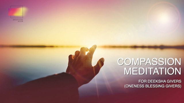 (Czech) Compassion Meditation For Deeksha Givers / Oneness Blessing Givers