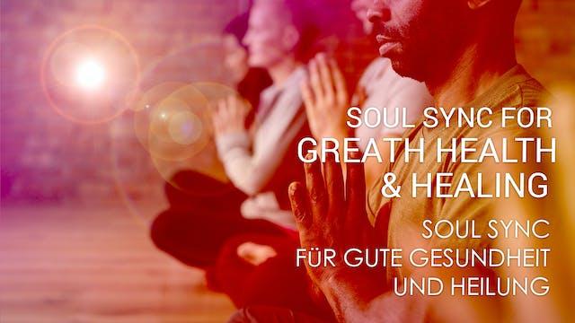 05 Soul Sync für gute Gesundheit und ...