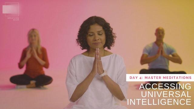 Accessing Universal Intelligence Revisited: Night Meditation (Meditation Only)