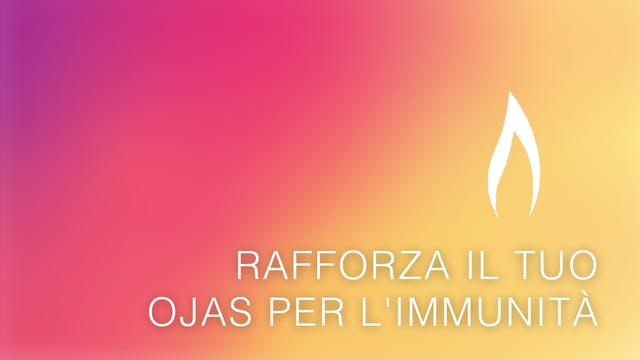 Build Ojas For Immunity (Italian)