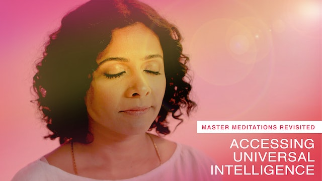 Accessing Universal Intelligence Revisited: Night Meditation (Meditation Only)