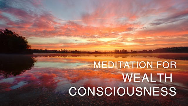 Meditation for Wealth Consciousness
