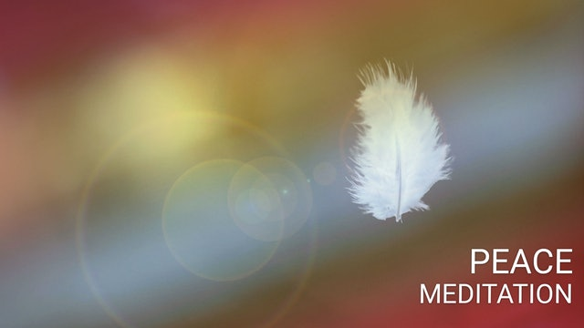 Peace Meditation - शांति ध्यान