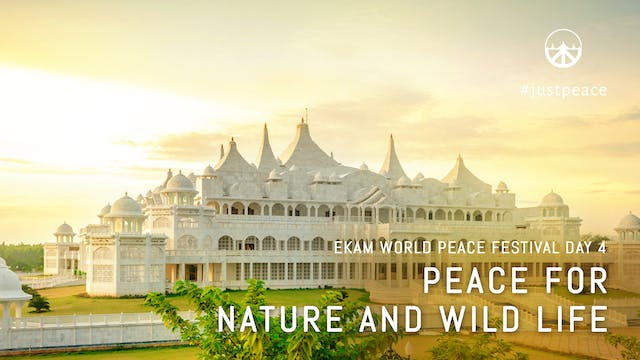 Day 04: Peace For Nature & Wildlife (...