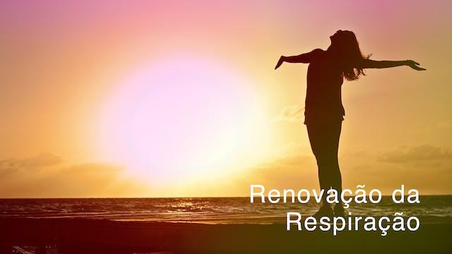 Day 5 - Renovação da Respiração (Port...