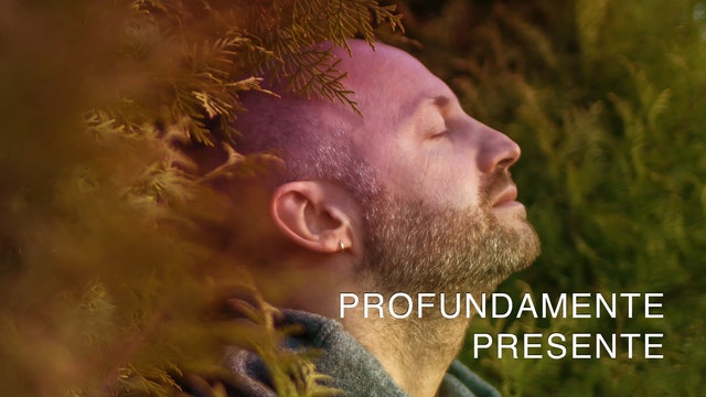 Profundamente Presente (Spanish)