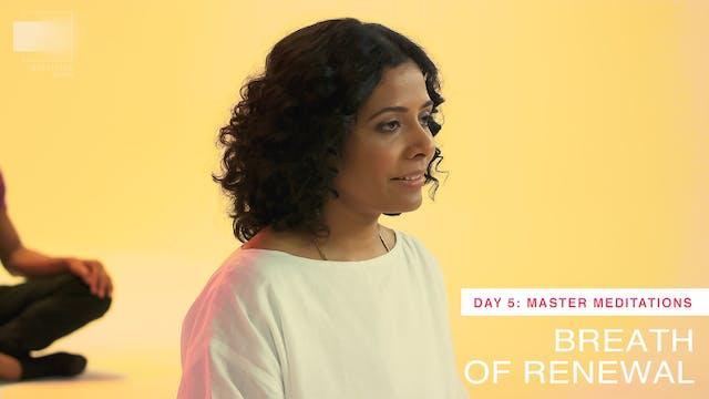 Breath of Renewal: Day 5