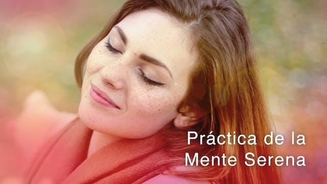 Práctica de la Mente Serena (Spanish)
