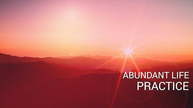 Abundant Life Practice