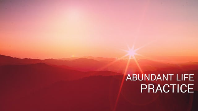 Abundant Life Practice (English)
