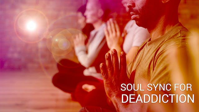 Soul Sync For Deaddiction