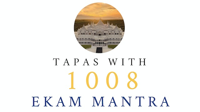 Tapas With 1008 Ekam Mantra
