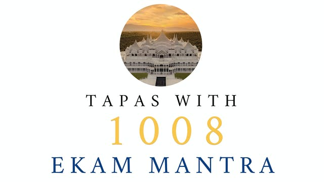 Tapas With 1008 Ekam Mantra