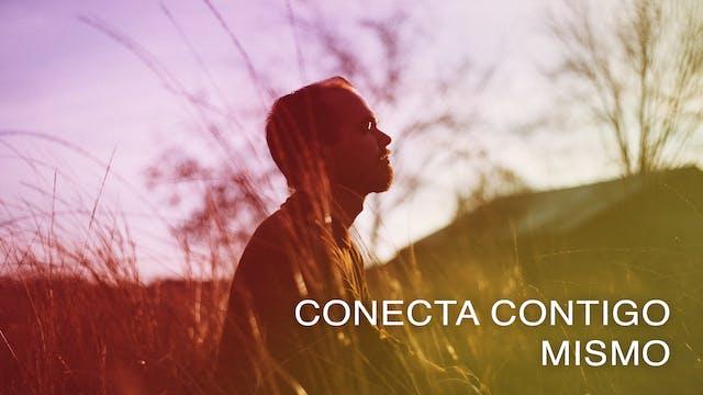 Conecta contigo mismo (Spanish)