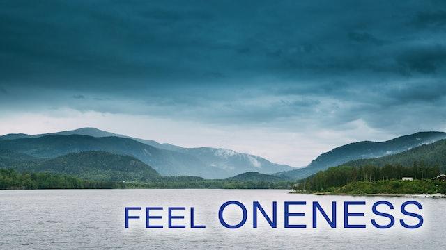 Feel Oneness