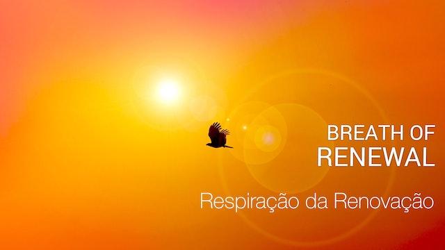 Respiração da Renovação Breath of Renewal (Portuguese)
