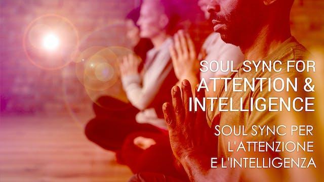 06 Soul Sync per l'attenzione e l'int...