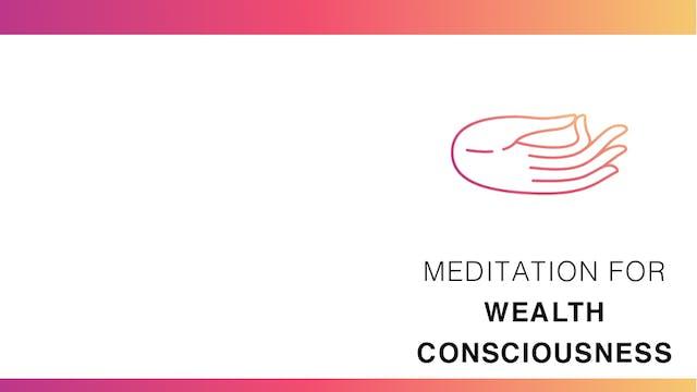 Meditation for Wealth Consciousness