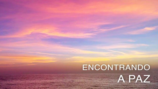Encontrando a Paz (Portuguese)