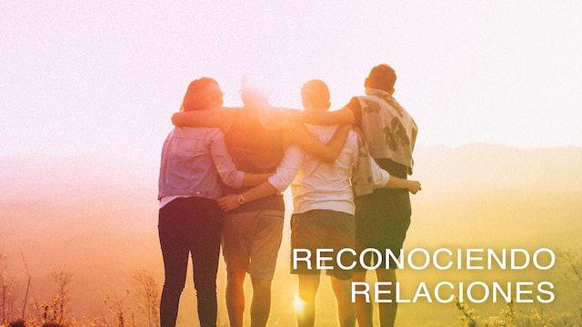 Reconociendo Relaciones (Spanish)