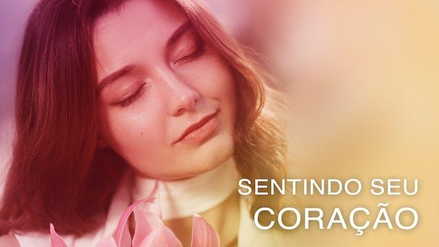 Sentindo seu Coração (Portuguese)