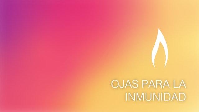 Ojas para la Inmunidad (Spanish)