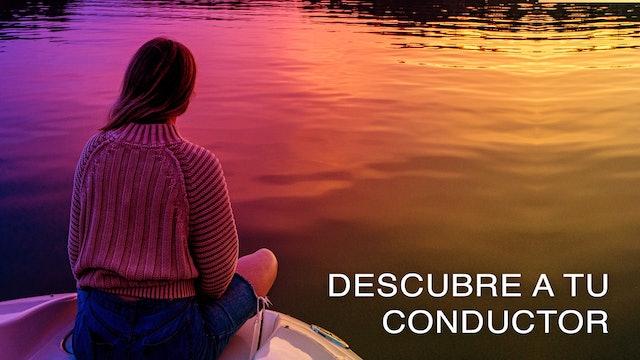 Descubre a tu Conductor (Spanish)