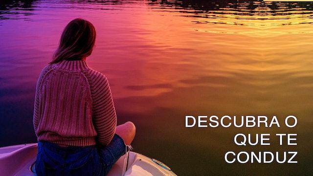 Descubra o que te Conduz (Portuguese)