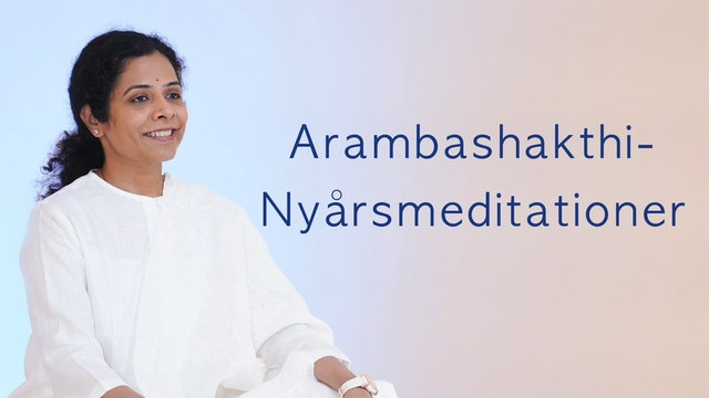 Arambha Shakti Meditations Introduction (Swedish)