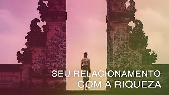 Seu Relacionamento com a Riqueza (Portuguese)