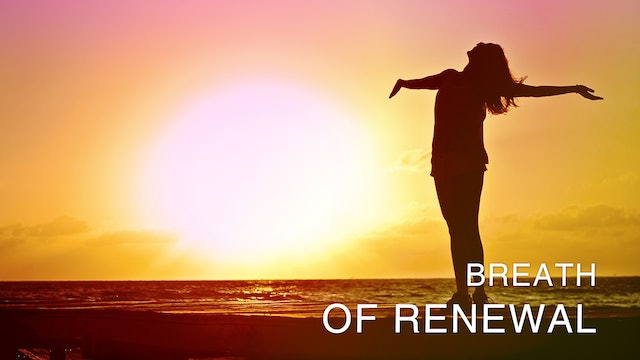Breath Of Renewal Revisited (Meditation Only)