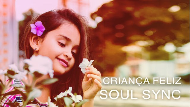 Criança Feliz Soul Sync (Portuguese)
