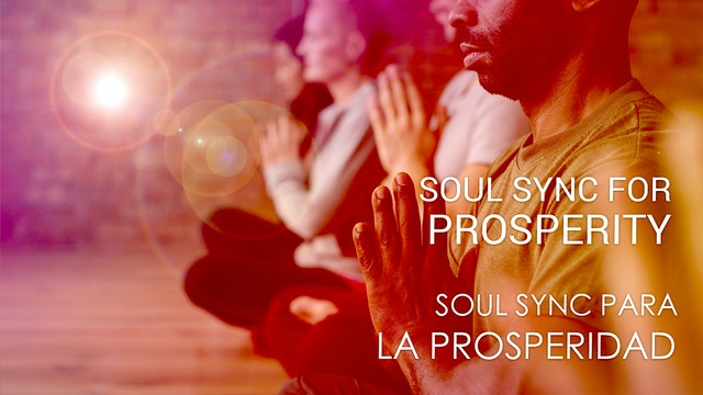 04 Soul Sync para la prosperidad (Spanish)