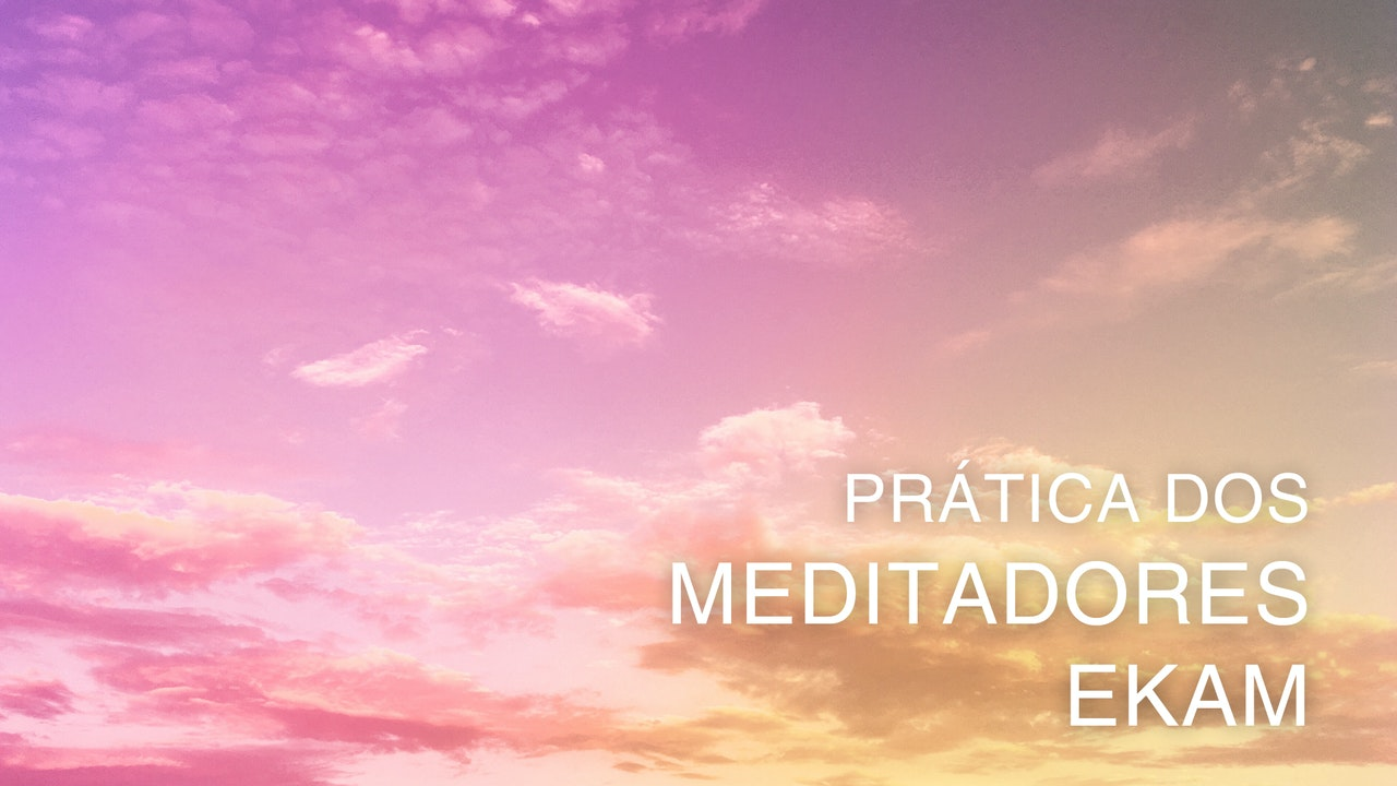 Ekam Meditators Practice (Portuguese)