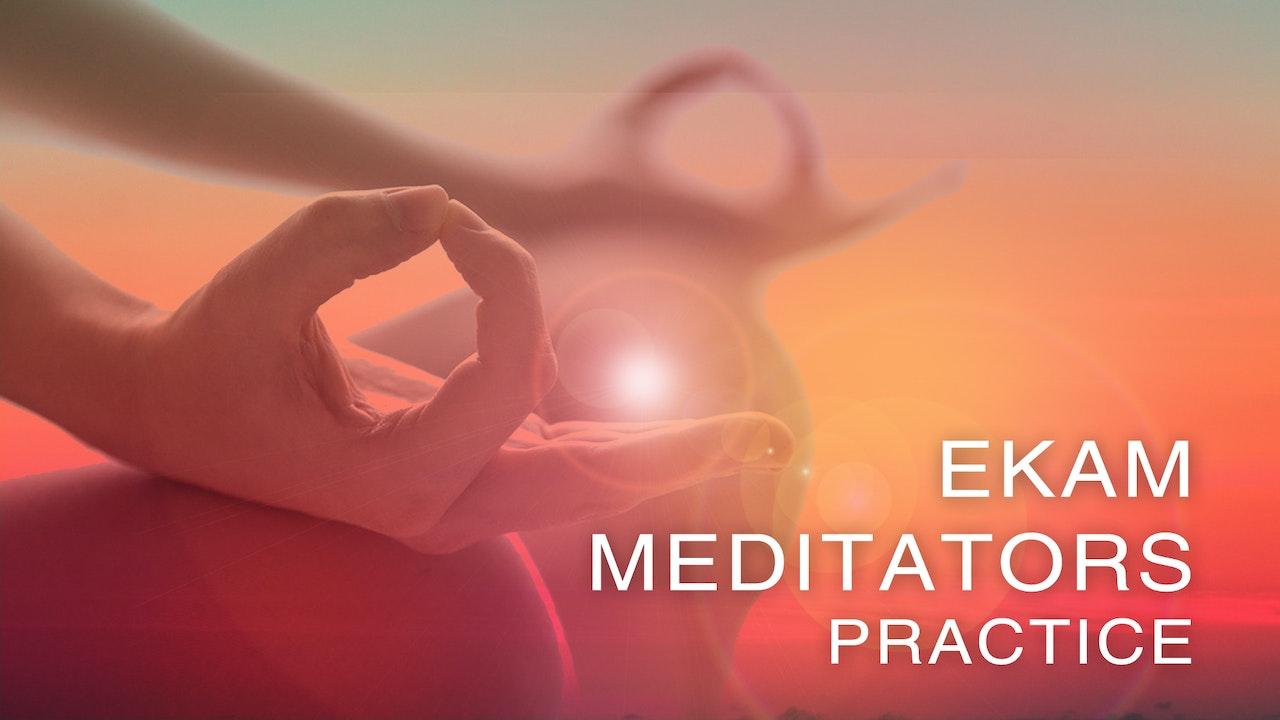 Ekam Meditators Practice