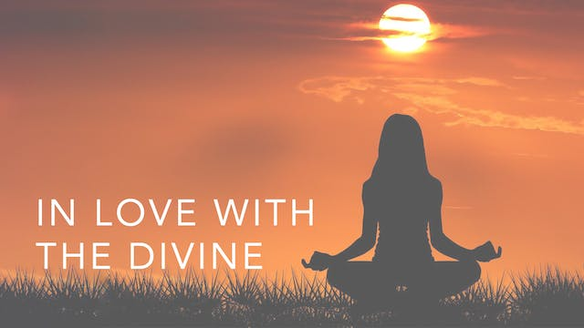 In Love with the Divine