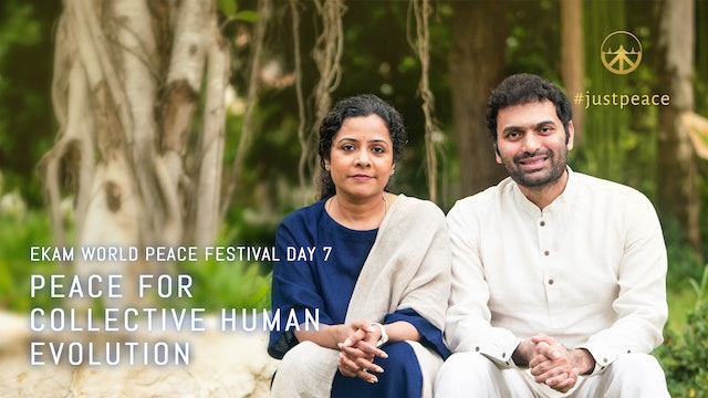 Peace for Collective Human Evolution: Day 7 Aug 15,2020 - 06.00pm IST LiveStream