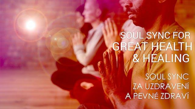 05 Soul Sync za uzdravení a pevné zdr...