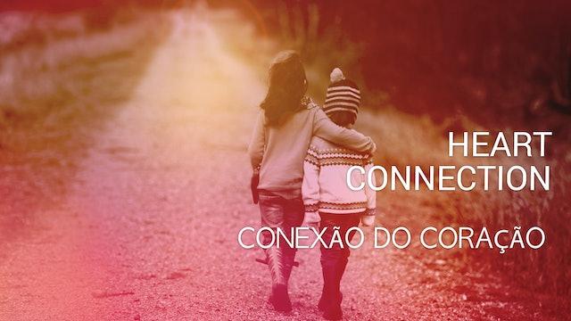 Conexão do Coração Heart Connection - Portuguese