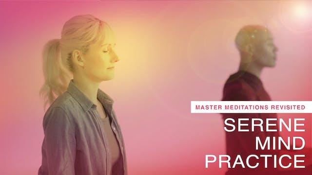 Serene Mind Revisited (Meditation Only)