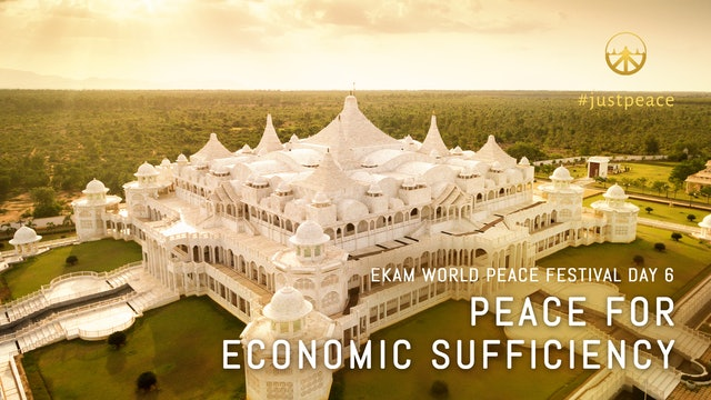 Peace For Economic Sufficiency: Day 6 Aug 14, 2020 - 10.00am IST LiveStream