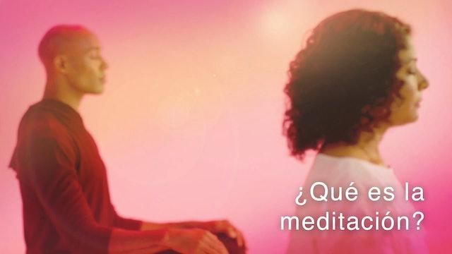 ¿Qué es la meditación? (Spanish)