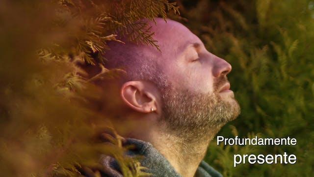 Profundamente presente (Deeply Presen...