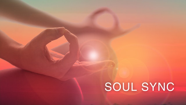 Soul Sync Revisited (Meditation Only)