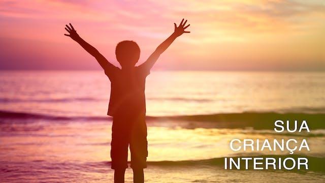 Sua Criança Interior (Portuguese)