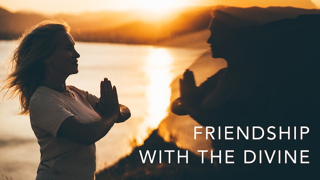 Friendship with the Divine