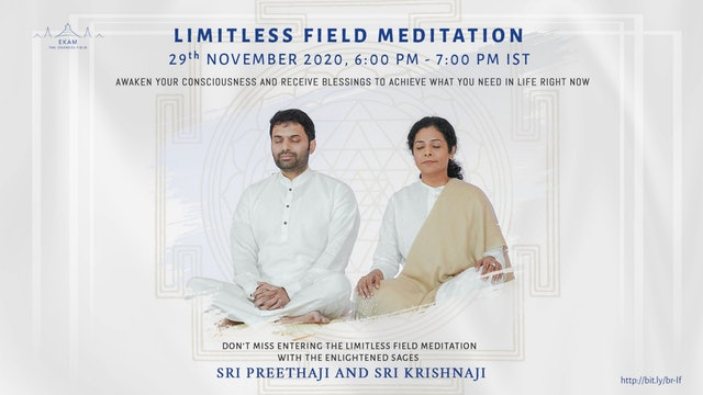 Limitless Field Meditation with Preethaji and Krishnaji (English)