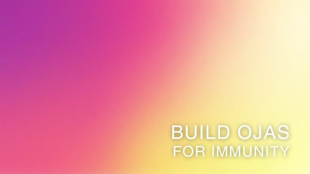 Build Ojas For Immunity (Korean)