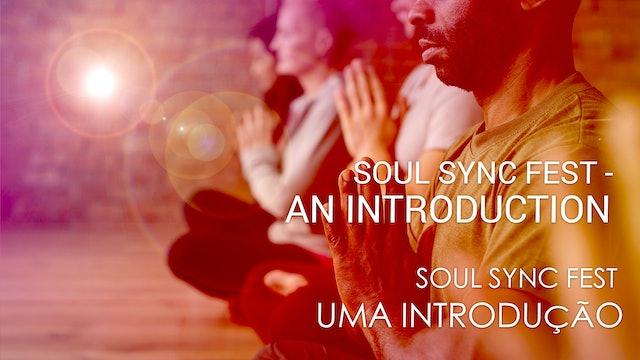 01 Soul Sync Fest - Uma Introdução (Portuguese)