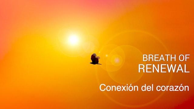 Respiración de renovación (Breath of Renewal - Spanish)